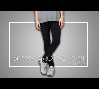 lululemon Skinny Groove Pant Review